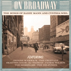 On Broadway The Songs of Barry Mann and Cynthia Weil